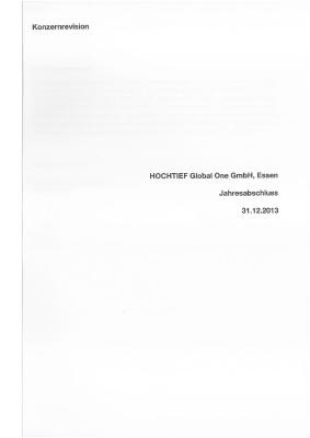 Download (PDF) -                          2014Annual financial statements and Management Report of HOCHTIEF Global One GmbH 2013 (German only)                     - Dateigrösse : 0.17 MByte