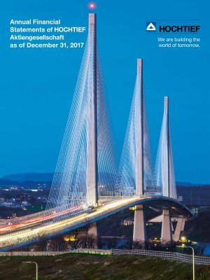 Download (PDF) -                          21.02.2018Annual Financial Statements of HOCHTIEF Aktiengesellschaft as of December 31, 2017Annual Financial Statements of HOCHTIEF Aktiengesellschaft as of December 31, 2017                     - Dateigrösse : 0.53 MByte