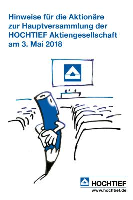 Download (PDF) -                          03.2018Information for Shareholders on the Annual General Meeting of HOCHTIEF Aktiengesellschaft on May 3, 2018 (German only)                     - Dateigrösse : 0.34 MByte