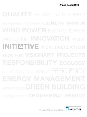 Download (PDF) -                          25.03.2009Annual report 2008HOCHTIEF Annual report 2008                     - Dateigrösse : 4.24 MByte