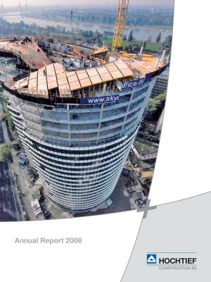 Download (PDF) -                          03/2009HOCHTIEF Construction AG Annual Report 2008                     - Dateigrösse : 1.03 MByte